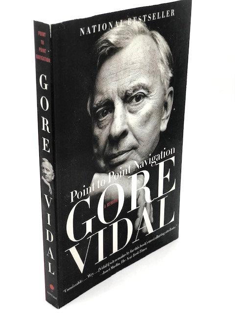 Point to Point: A Memoir, by Gore Vidal