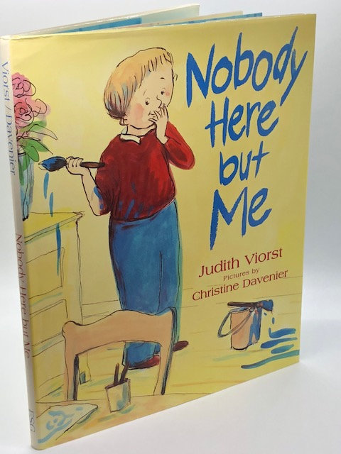 Nobody Here by Me, by Juith Viorst