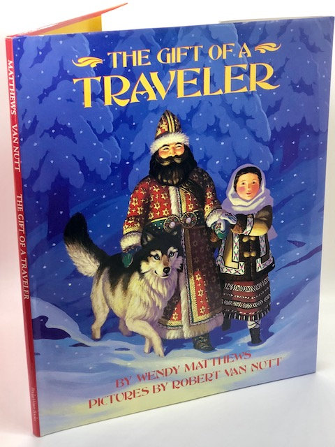 The Gift Of A Traveler, by Wendy Matthews