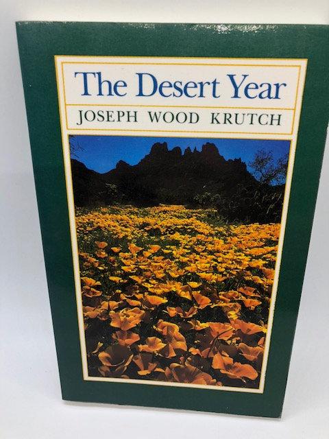 The Desert Year, by Joseph Wood Krutch