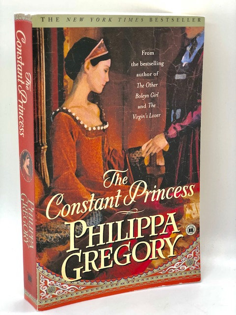 The Constant Princess: The Plantagenet and Tudor Novels, by Philippa Gregory