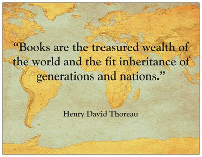 Henry David Thoreau: Books are the Treasure Wealth of the World