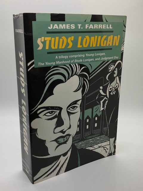 Studs Lonigan: Triology, by James T. Farrell
