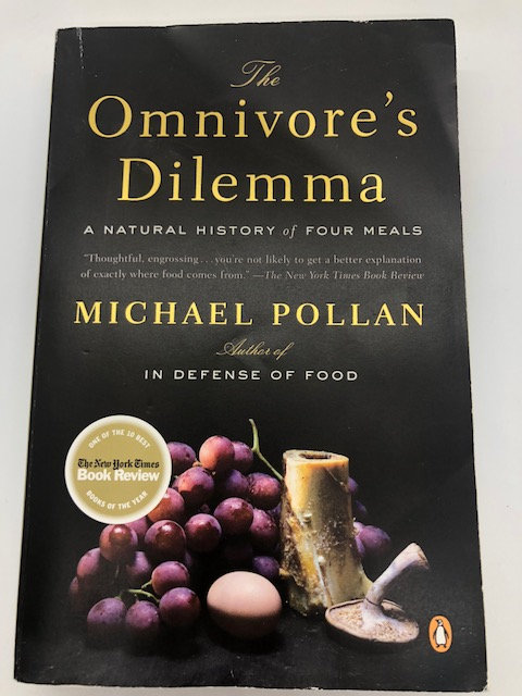 Omnivore's Dilemma: A Natural History of Four Meals