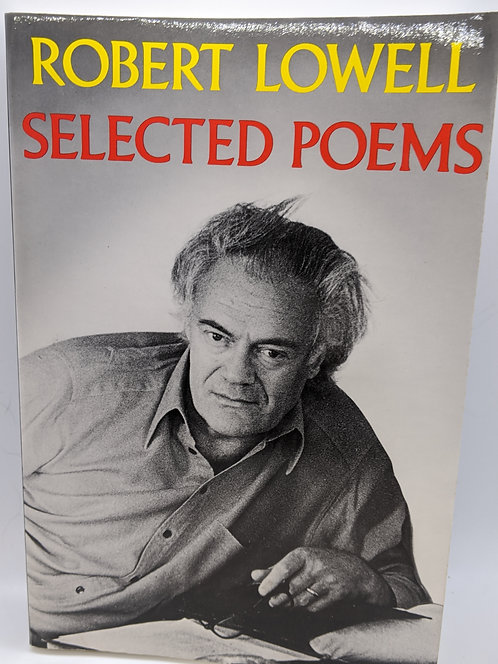 Selected Poems of Robert Lowell