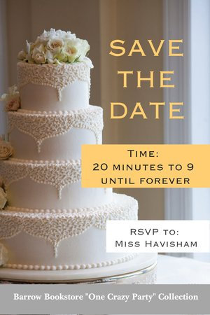 Miss Havisham: Save the Date