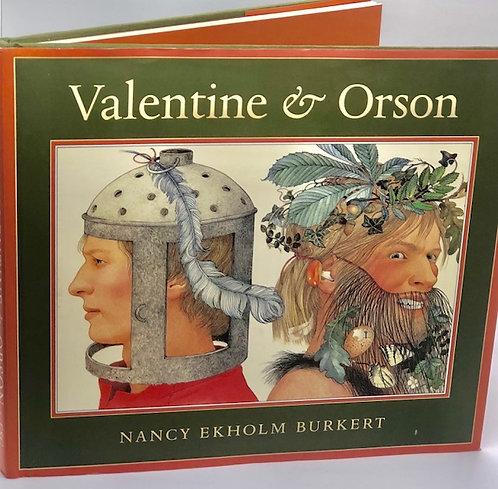Valentine & Orson, by Nancy Ekholm Burkert