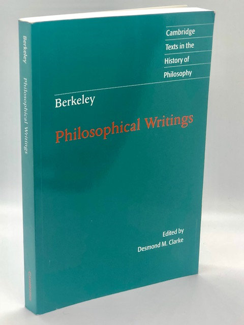 Berkley, Philosophical Writings. Edited by Desmond M. Clarke