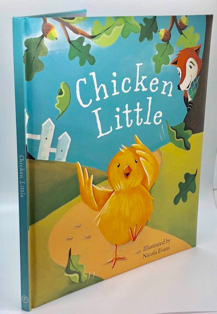 Chicken Little, Illustrated by Nicola Evans