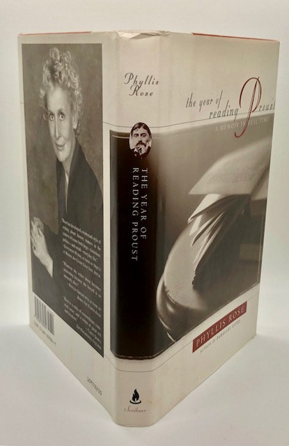 A Year of Reading Proust: A Memoir In Real Time. by Phyllis Rose