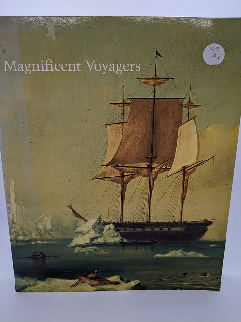 Magnificent Voyagers: The U.S. Exploring Expedition, 1838-1842