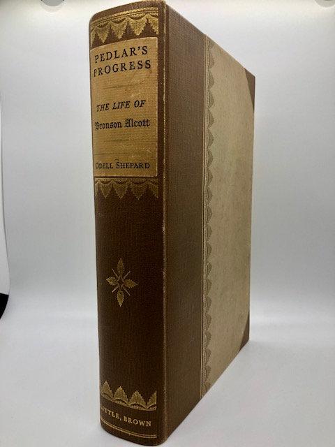 Pedlar's Progress: The Life of Bronson Alcott, by Odell Shepard
