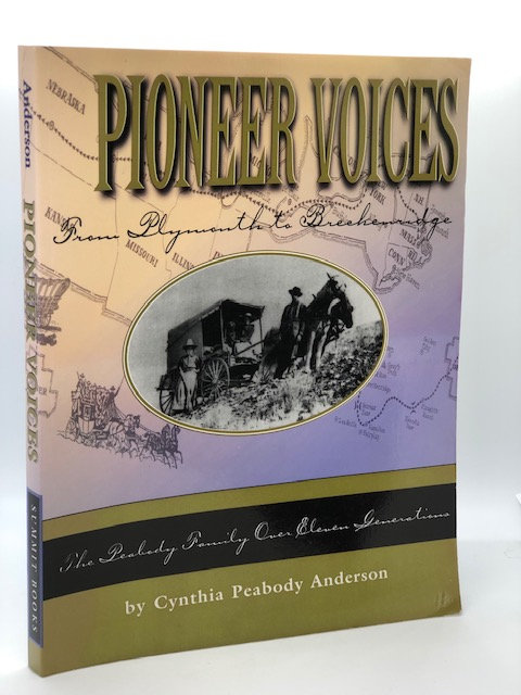 Pioneer Voices: From Plymouth to Breckenridge