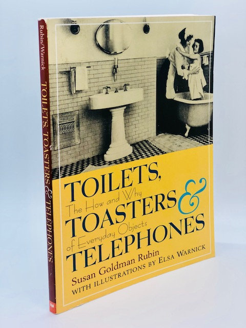 Toilets, Toasters, & Telephones: The How and Why of Everyday Objects