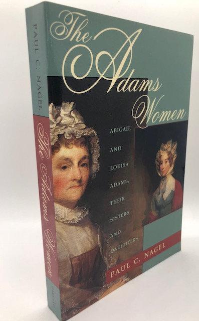 The Adams Women, by Paul C. Nagel