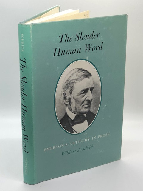 The Slender Human Word: Emerson's Artistry In Prose