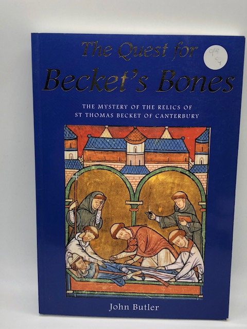 The Quest for Becket's Bones, by John Butler