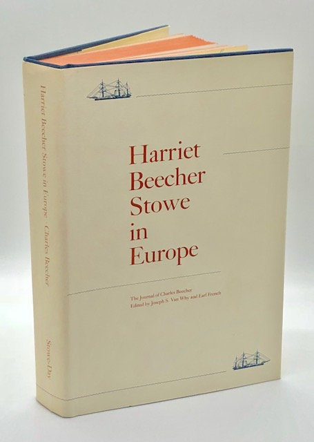 Harriet Beecher Stowe in Europe: The Journal of Charles Beecher