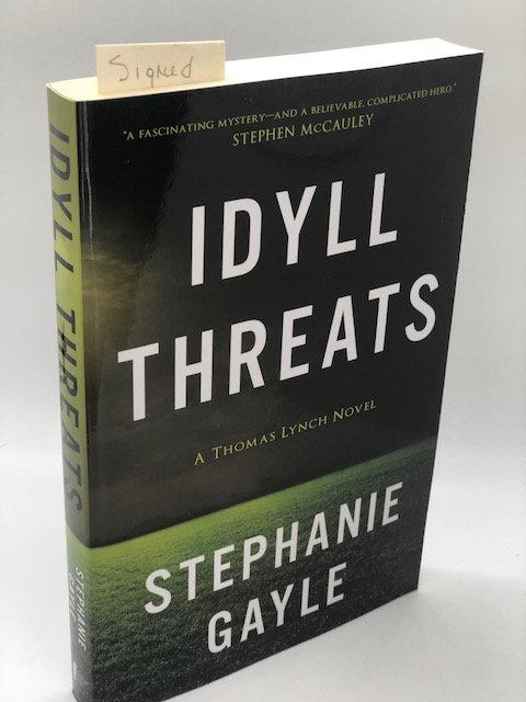 Idyll Threats: A Thomas Lynch Novel (1) , by Stephanie Gayle
