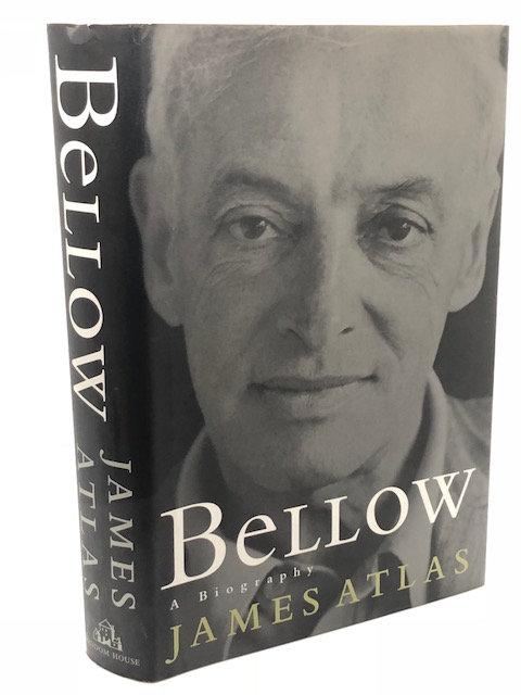 Bellow: A Biography, by James Atlas