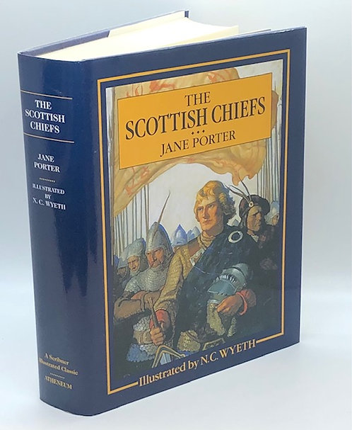 The Scottish Chiefs, by Jane Porter