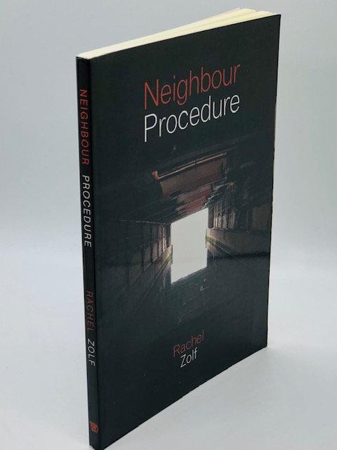 Neighbour Procedure, by Rachel Zolf