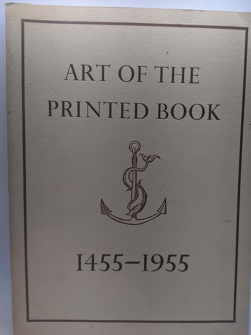 Art of the Printed Book: 1455-1955