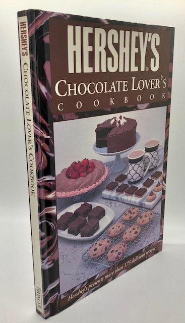 Hershey's Chocolate Lover's Cookbook