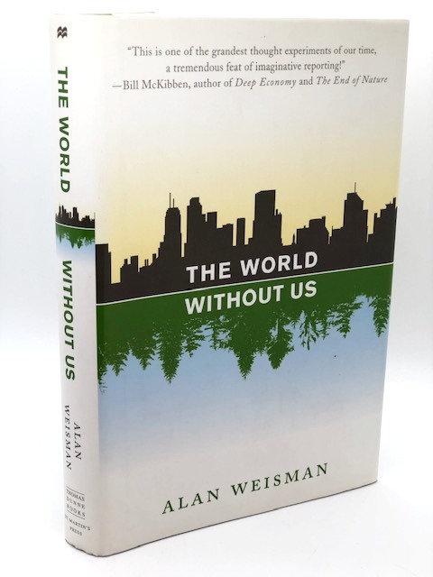 The World Without Us, by Alan Weisman