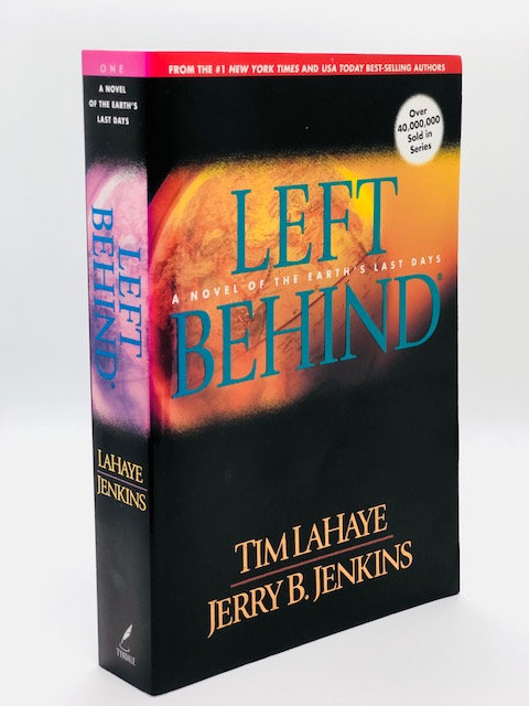 Left Behind: A Novel of Earth's Last Days, by Tim LaHaye