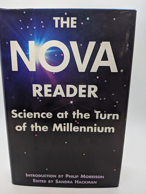 The Nova Reader: Science at the Turn of the Millenium