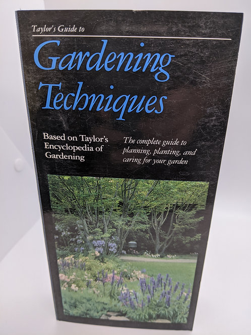 Taylor's Guide to Gardening Techniques