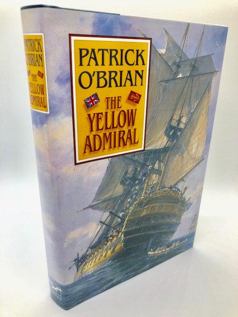 The Yellow Admiral: Aubrey/Maturin Series, Book 18, by Patrick O'Brien