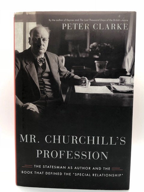 Mr. Churchill's Profession, by Peter Clarke