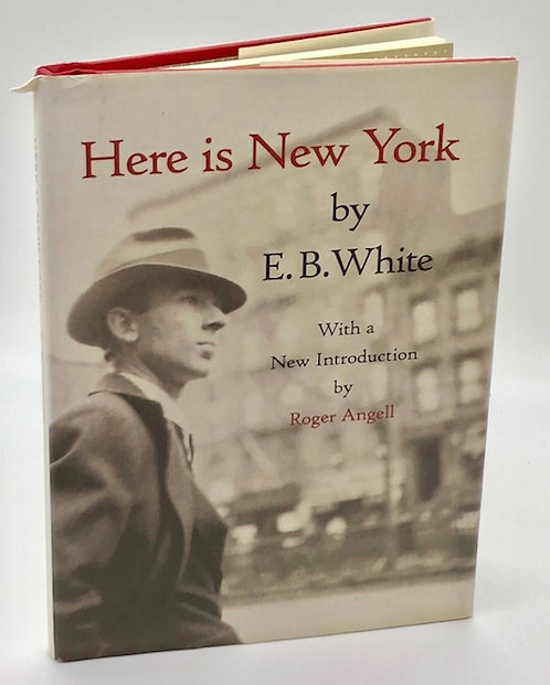 Here Is New York, by E.B. White