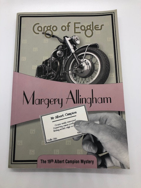 Cargo of Eagles (The Albert Campion Mysteries Book 19), by Margery Allingham