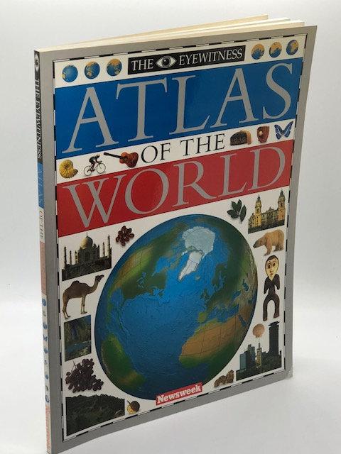 The Eyewitness Atlas of the World (Eyewitness Reference Books)