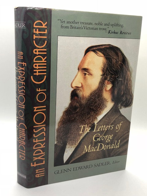 An Expression of Character: The Letters of George Macdonald