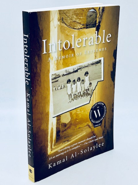 Intolerable: A Memoir of Extremes, by Kamal Al-Solaylee