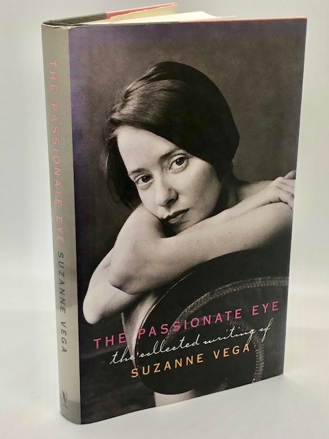 The Passionate Eye: The Collected Writings of Suzanne Vega