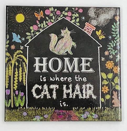 Magnet: Home is where the Cat Hair Is