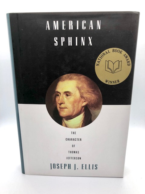 American Sphinx: The Character of Thomas Jefferson, bu Joseph J. Ellis