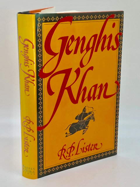 Genghis Khan, by R.P. Lister