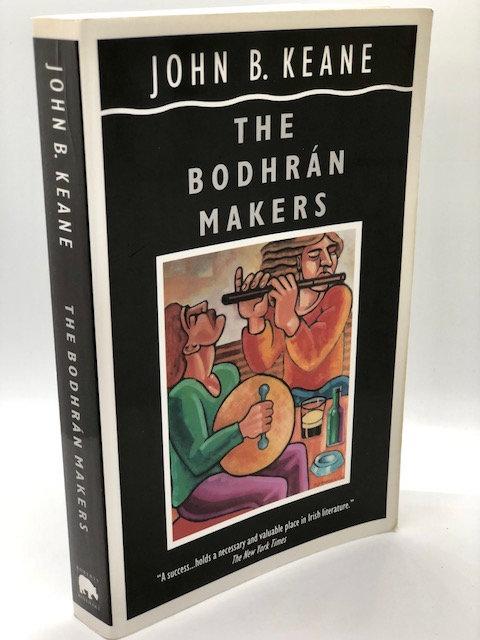 The Bodhran Makers: A Novel of Ireland, by John B. Keane