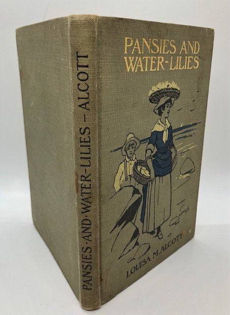 Pansies and Water-Lilies, by Louisa May Alcott