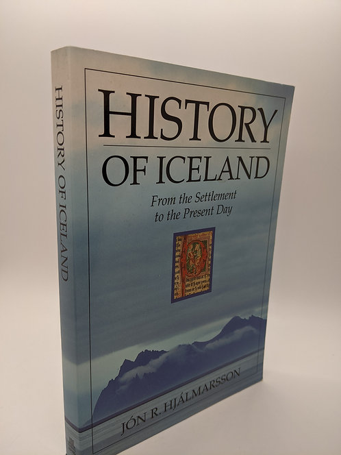 History of Iceland: From the Settlement to the Present Day