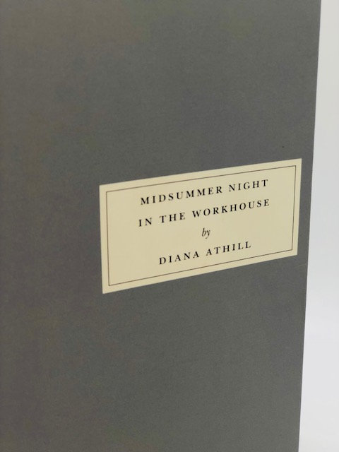 Midsummer Night In The Workhouse, by Diana Athill