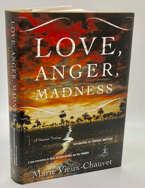 Love, Anger, Maddness: A Haitian Trilogy