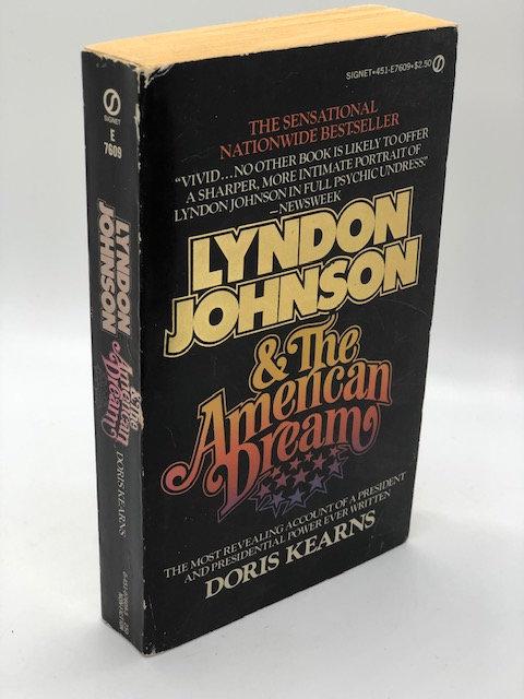 Lyndon Johnson and the American Dream, by Doris Kearns Goodwin
