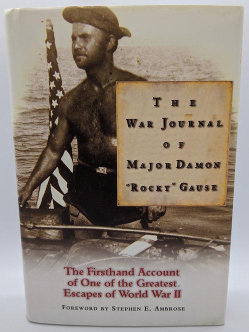 "The War Journal of Major Damon ""Rocky"" Gause"
